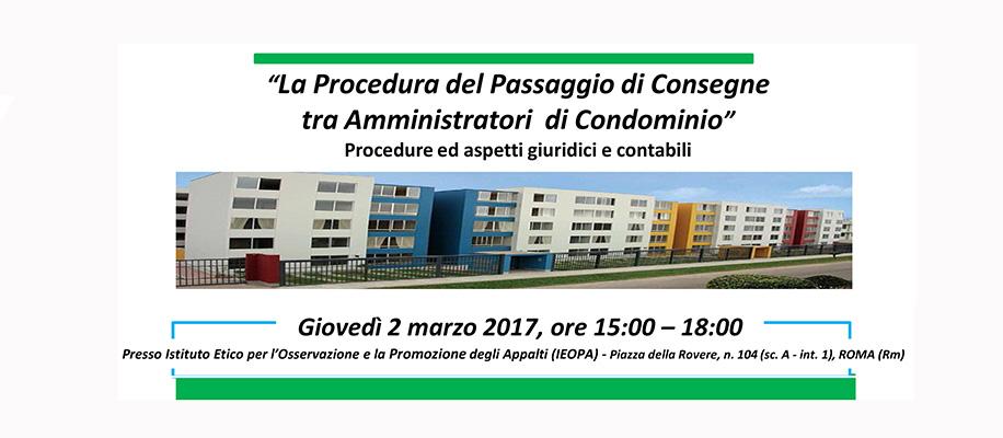 passaggio di consegna tra amministratori di condominio Gianluigi Palombo
